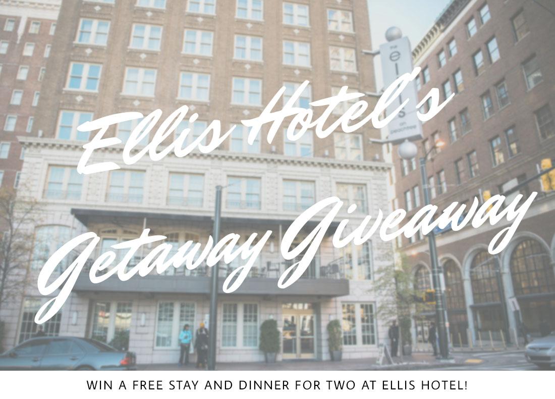 Ellis Hotel's Getaway Giveaway